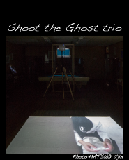 Shoot The Ghost Trio